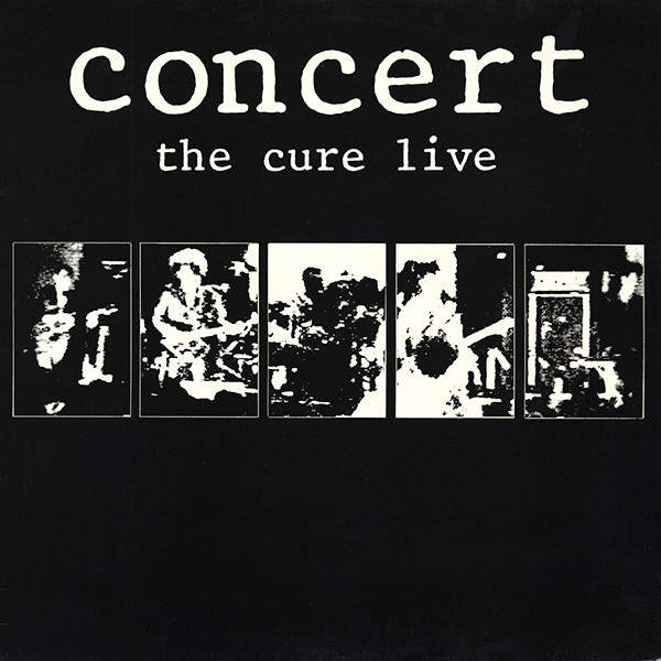 "The Sounds of Experience #2 – ""Concert: The Cure Live"" by The Cure (1984)"